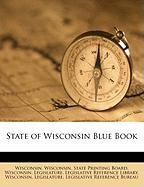 State of Wisconsin Blue Book - Wisconsin