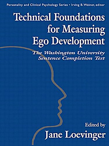 Technical Foundations for Measuring Ego Development : The Washington University Sentence Completion Test - Le-Xuan Hy; Le-Xuan Hy