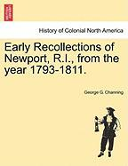 Early Recollections of Newport, R.I., from the Year 1793-1811. - Channing, George G.