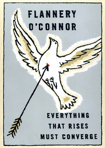Everything That Rises Must Converge (Library Edition) - Flannery O'Connor