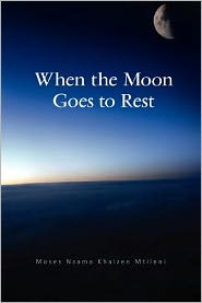 When the Moon Goes to Rest