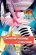 Champagne and Caviar - Kefford, James