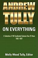 Andrew Tully on Everything - Tully, Molly Wood