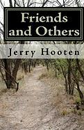 Friends and Others - Hooten, Jerry