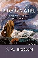 Storm Girl - Brown, S. A.