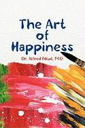 The Art of Happiness - Nkut, Dr Alfred