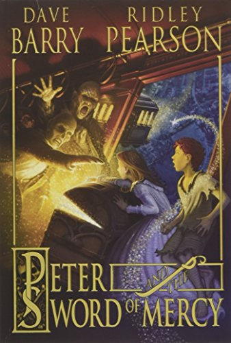 Peter and the Sword of Mercy (Peter and the Starcatchers) - Barry, Dave; Pearson, Ridley