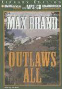Outlaws All - Brand, Max