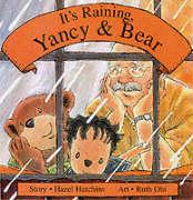 It's Raining, Yancy and Bear
