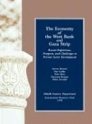 The Economy of the West Bank and Gaza Strip: Recent Experience, Prospects, and Challenges to Private Sector Development
