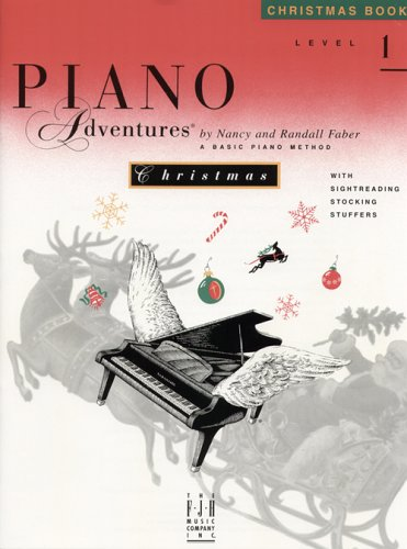 Piano Adventures Christmas Book : A Basic Piano Method - Randall Faber; Nancy Faber