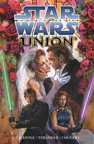 Star Wars: Union - Michael A. Stackpole; Robert Teranishi; Christopher Chuckry