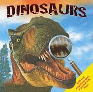 Dinosaurs [With Magnifying Glass]