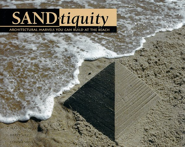 Sand-tiquity - Malcolm Wells; Kappy Wells; Connie Simo