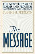 The Message New Testament with Psalms and Proverbs-MS