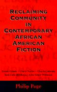 Reclaiming Community in Contemporary African American Fiction - Page, Philip