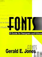 Fonts: A Guide for Designers and Editors