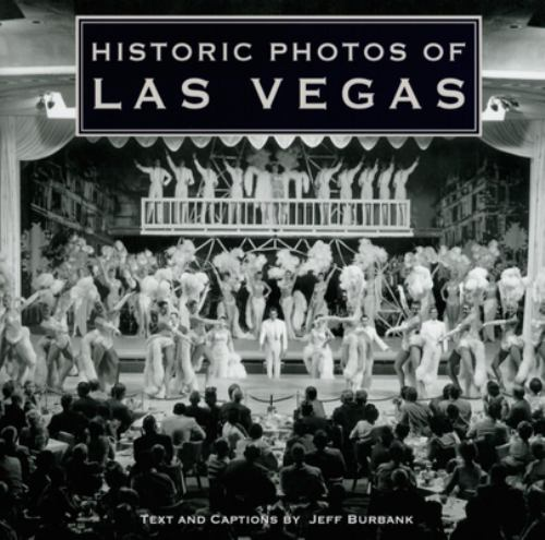 Historic Photos of Las Vegas - Jeff Burbank