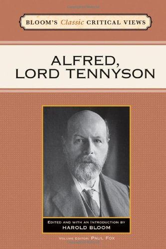 Alfred, Lord Tennyson (Bloom's Classic Critical Views) - Harold Bloom