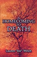 A Homecoming to Death - Welch, Lauren