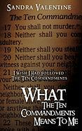 What the Ten Commandments Means to Me - Valentine, Sandra