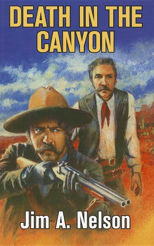 Death in the Canyon - Jim A. Nelson