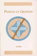 Passion of Creation