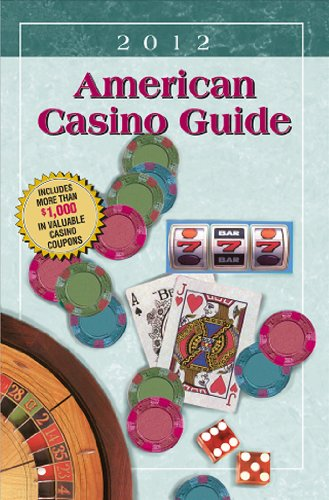 American Casino Guide 2012 Edition - Steve Bourie