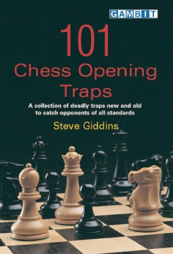 101 Chess Opening Traps (Gambit chess) - Steve Giddins