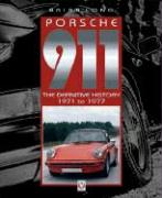 Porsche 911: The Definitive History 1971 to 1977