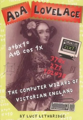 Ada Lovelace: Computer Wizard of Victorian England (History Files) - Lucy Lethbridge