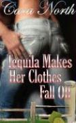 Tequila Makes Her Clothes Fall Off - North, Cara