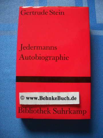 Jedermanns Autobiographie. Aus d. Amerikan. von Marie-Anne Stiebel, Bibliothek Suhrkamp ; Bd. 907