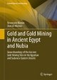 Gold and Gold Mining in Ancient Egypt and Nubia