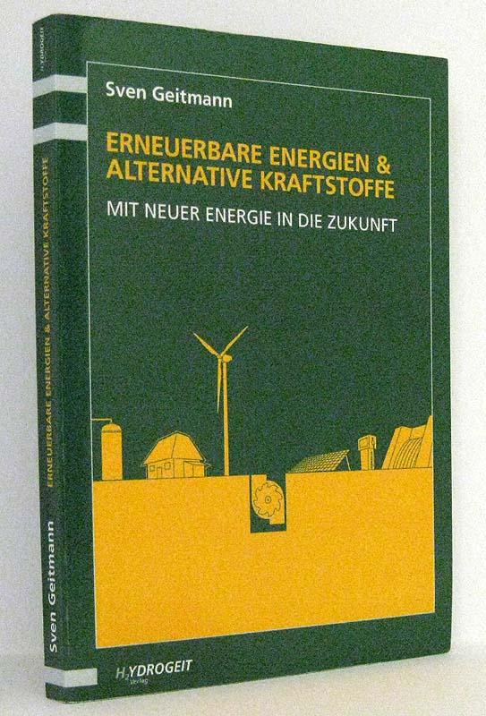 Erneuerbare Energien und alternative Kraftstoffe