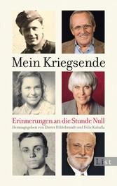 Mein Kriegsende - Erinnerungen an die Stunde Null - Dieter Hildebrandt, Felix Kuballa