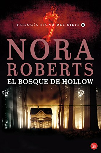 El bosque de Hollow (The Hollow) (Spanish Edition) (Trilogia Signo Del Siete / the Sign of Seven Trilogy) - Nora Roberts