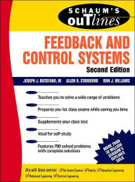 Schaum's Outline of Feedback and Control Systems, Second Edition - Allen J. Stubberud