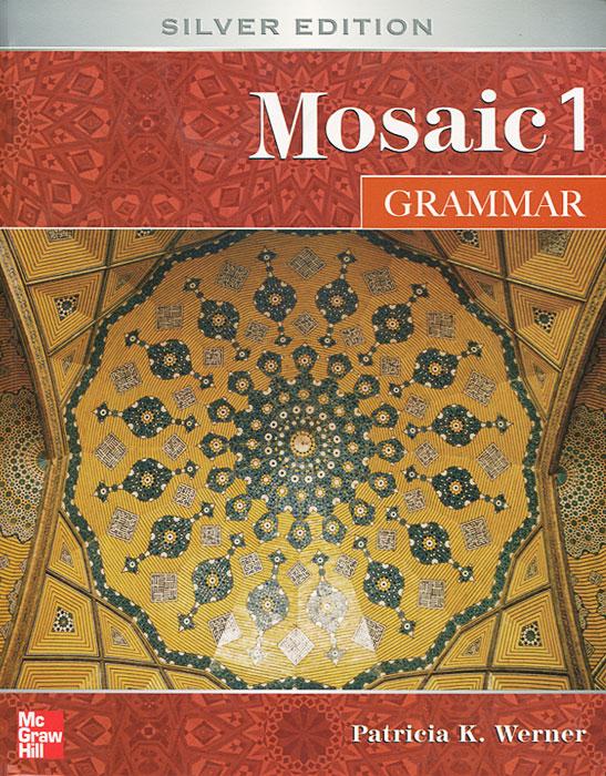 Mosaic 1: Grammar - Patricia K. Werner