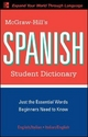 McGraw-Hill's Spanish Student Dictionary - Regina M. Qualls; L. Sanchez
