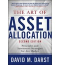 The Art of Asset Allocation: Principles and Investment Strategies for Any Market - David H Darst