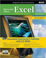 Microsoft Office Excel 2003: Comprehensive - Annotated Instructor's Edition: A Professional Approach - Win Stewart