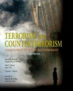 Terrorism and Counterterrorism: Understanding the New Security Environment: Readings and Interpretations