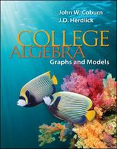 College Algebra: Graphs and Models - Coburn, John / Herdlick, J. D. (John)