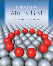Chemistry: Atoms First - Julia Burdge, Jason Overby