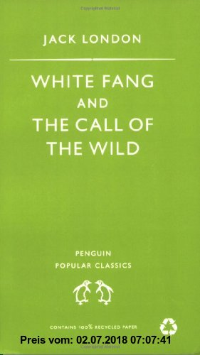 Gebr. - White Fang and the Call of the Wild (Penguin Popular Classics)