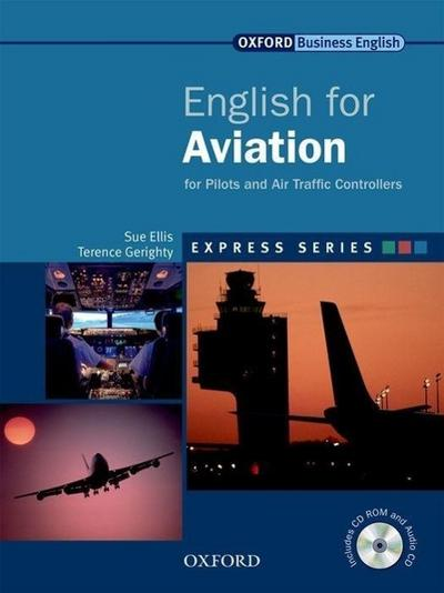 English for Aviation. Advanced. Student's Book with Multi-CD-ROM - Sue Ellis