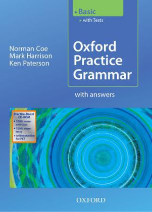 Oxford Practice Grammar, Basic (with Tests), w. CD-ROM - Niveau A1/A2 - Coe, Norman / Harrison, Mark / Paterson, Ken