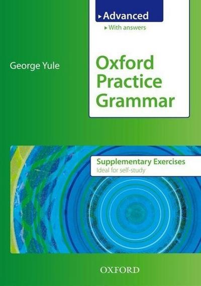 Oxford Practice Grammar. Advanced. Supplementary Exercises - Georg Yule