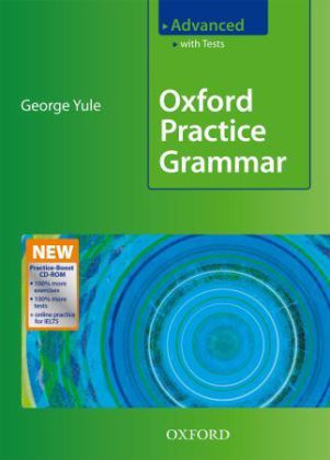 Oxford Practice Grammar, Advanced, Student's Book with Tests and Practice-Boost CD-ROM - Niveau C1/C2 - Yule, George
